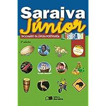 Saraiva Júnior. Dicionário da Língua Portuguesa Ilustrado. Conforme Nova Ortografia