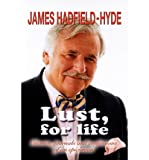 img - for { [ LUST, FOR LIFE ] } Hadfield-Hyde, James ( AUTHOR ) Nov-16-2012 Paperback book / textbook / text book