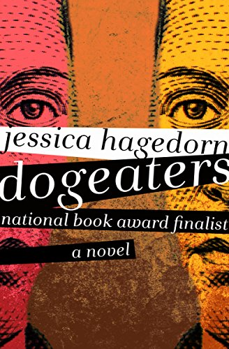 - Dogeaters: A Novel