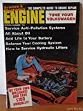 img - for Engine Spring Summer 1970 - Tune Your Volkswagen - Complete Guide To Engine Repair book / textbook / text book