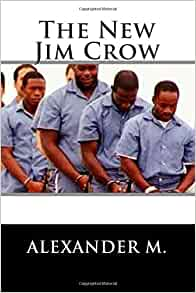 the new jim crow is colorblindness The new jim crow: mass incarceration in the age of colorblindness a case study on the role of books in leveraging social change updated november 2014.