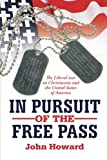 In Pursuit of the Free Pass, John Howard, 1477233202