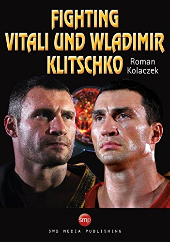 Fighting: Vitali und Wladimir Klitschko