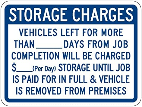 24x18 STOPSignsAndMore Vehicle Storage Charges Sign