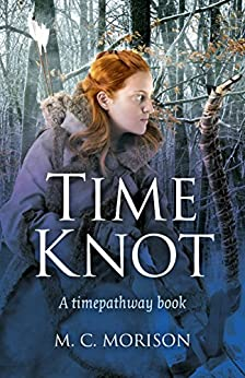 Time Knot: A Timepathway Book by [Morison, M. C.]