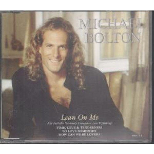 Michael Bolton - Lean on Me - Zortam Music
