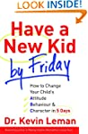 Have A New Kid By Friday: How to Chan...