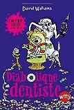 """Afficher """"Diabolique dentiste"""""""