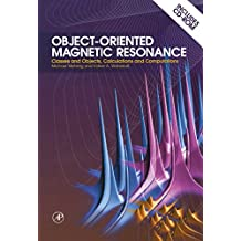 Object-Oriented Magnetic Resonance: Classes and Objects, Calculations and Computations
