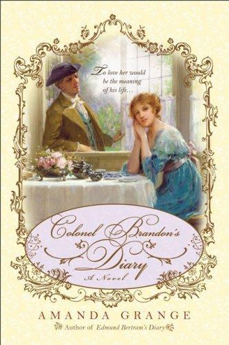 Colonel Brandon's Diary by Amanda Grange (2009-07-07)