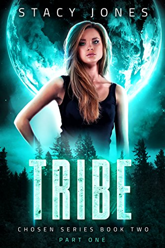 Tribe: Part One ((Chosen Series Book Two) 2)