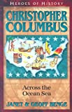 img - for Christopher Columbus: Across The Ocean Sea (Heroes of History) book / textbook / text book
