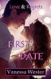First Date: Love & Regrets