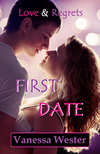 First Date: Love & Regrets