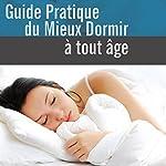 Guide pratique du mieux dormir à tout âge | Robert Denryck