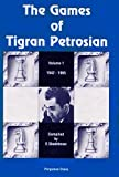 img - for The Games of Tigran Petrosian Volume 1 1942-1965 book / textbook / text book