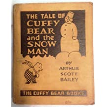 The Tale of Cuffy Bear and the Snow Man