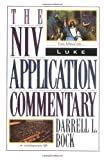 Niv Application Commentary Luke, Darrell L. Bock, 0310493307