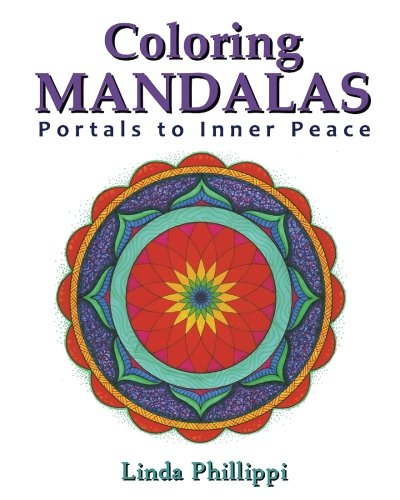 Download Coloring Mandalas: Portals to Inner Peace pdf epub
