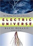 Electric Universe, David Bodanis, 1400045509