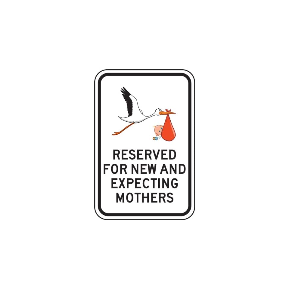 Accuform Signs FRP358RA Engineer Grade Reflective Aluminum Parking Sign, Legend RESERVED FOR NEW AND EXPECTING MOTHERS with Graphic, 18 Length x 12 Width x 0.080 Thickness, Black on White
