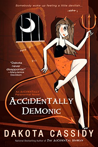 Accidentally Demonic (Accidentally Paranormal Novel Book 4) cover