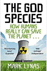 The God Species by Mark Lynas (2012-02-02) Paperback