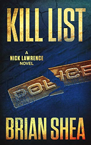 Kill List: A Nick Lawrence Novel (List Of Books Ordered)