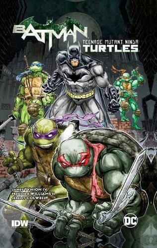 Batman/Teenage Mutant Ninja Turtles Vol. 1