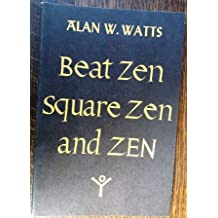 Beat Zen Square Zen and Zen (First and Second Printings)
