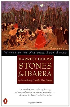 Stones for Ibarra (Contemporary American Fiction) by Harriet Doerr (1985-01-08)
