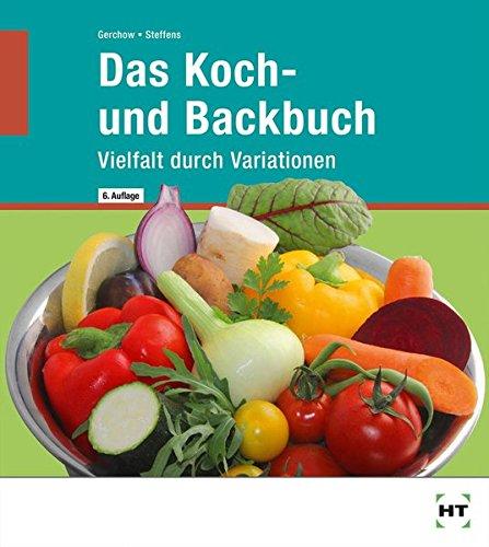 Das Koch  Und Backbuch Vielfalt Durch Variationen