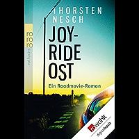 Joyride Ost: Ein Roadmovie-Roman (German Edition)