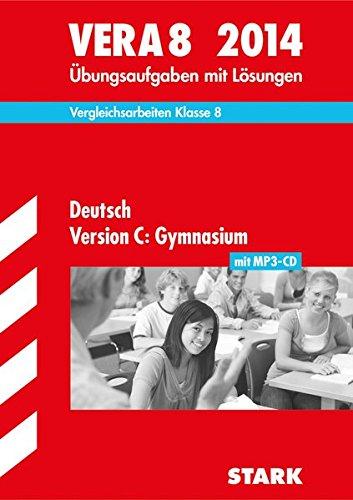 VERA 8 Gymnasium - Deutsch Version C mit MP3-CD