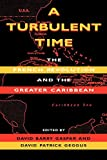 img - for A Turbulent Time: The French Revolution and the Greater Caribbean (Blacks in the Diaspora) book / textbook / text book