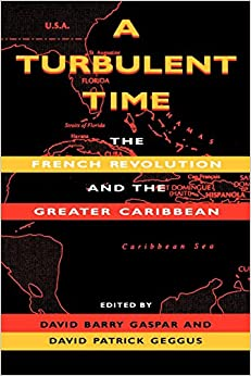 `DOC` A Turbulent Time: The French Revolution And The Greater Caribbean (Blacks In The Diaspora). cities Estate system family prepared Moovit Francois Kabul