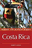Where to Watch Birds in Costa Rica