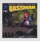 The Bassman Cometh [Explicit]