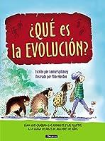 ¿Qué Es La Evolución?: Cómo Han Cambiado Los