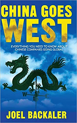 China Goes West: Everything You Need to Know About Chinese Companies