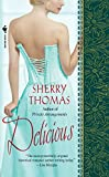 Delicious (The Marsdens Book 1) by  Sherry Thomas in stock, buy online here