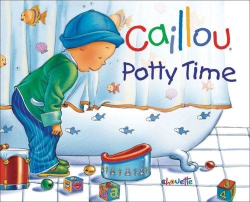 Download Caillou: Potty Time (Hand-in-Hand series) ebook