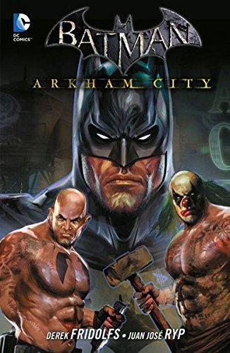 Batman: Arkham City: Bd. 3