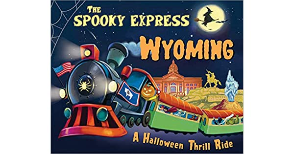 Amazon.com: The Spooky Express Wyoming (9781492654131): Eric ...