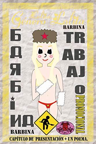 Lolita, Género Lolita: Trabajo promocional: Barbina. (Spanish Edition) by [