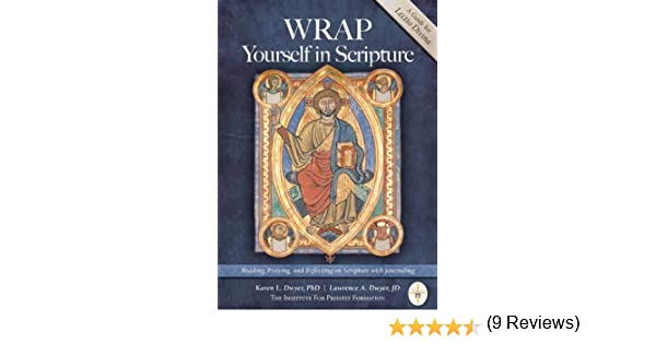 WRAP Yourself in Scripture: Reading, Praying, and Reflecting on ...