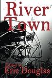 River Town, Eric Douglas, 1491295082