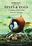 Roberts Guide to the Nests and Eggs of Southern African Birds, Tarboton, Warwick, 0620506296