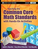 Teaching the Common Core Math Standards with Hands-On Activities, Grades 6-8, Judith Muschla and Gary Robert Muschla, 1118108566