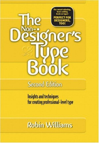 The Non-Designer's Type Book, 2nd Edition